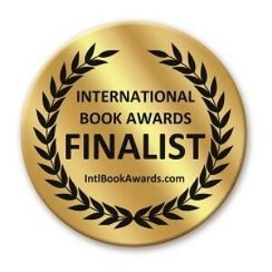 Award-Winning Finalist in both the Children's Mind/Body/Spirit category of the 2019 International Book Awards and Best Book Awards.